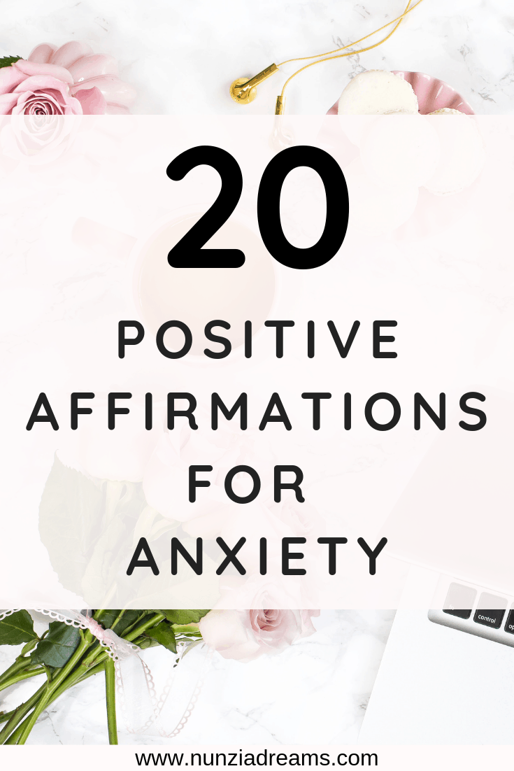 Pin -- 20 Positive Affirmations for Anxiety