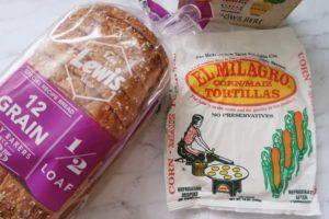 Tortillas and 12 grain bread.
