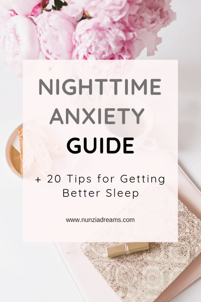 Pin -- Nighttime Anxiety Guide + 20 Tips for Getting Better Sleep