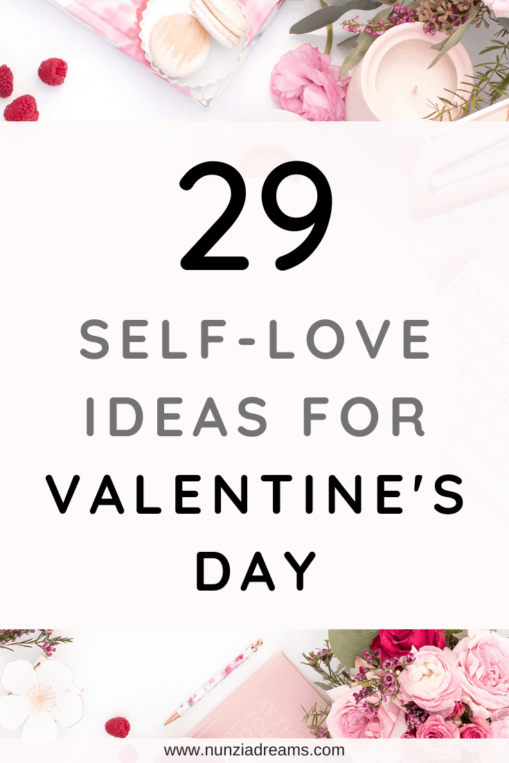 Pin -- 29 Self-Love Ideas for Valentine's Day