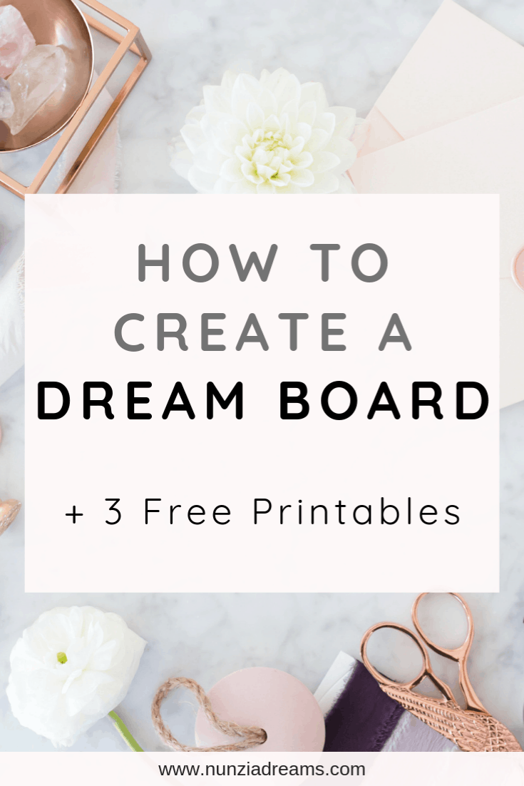 Pin -- Creating a Dream Board That Inspires You + 3 Downloadable Printables
