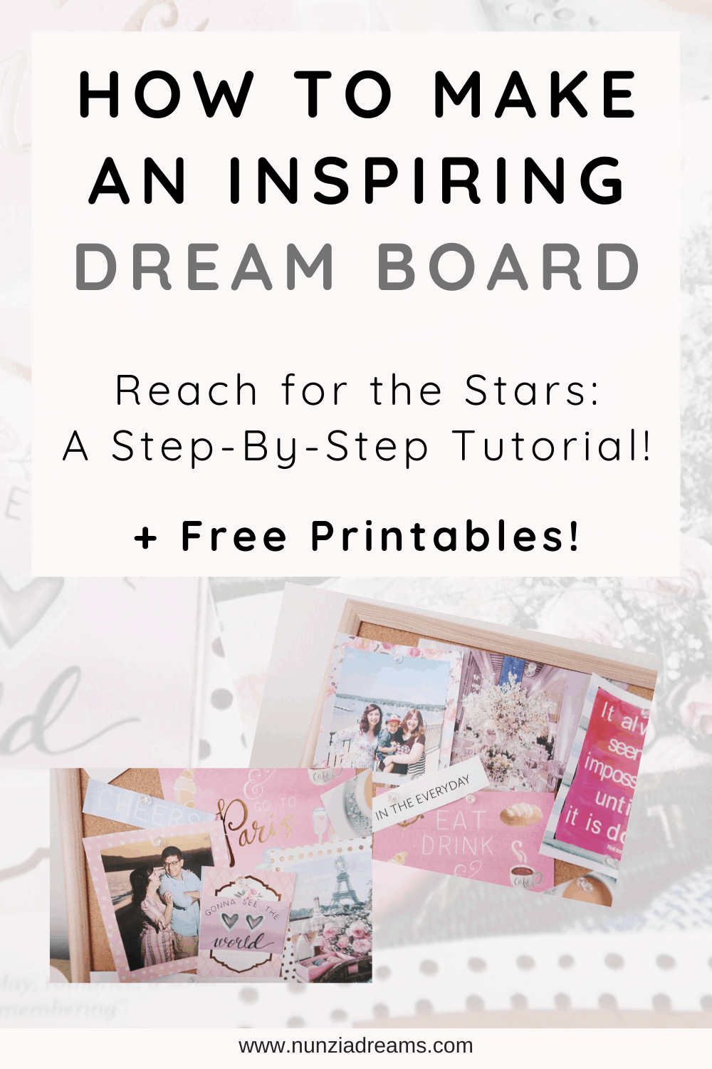 How to Make an Inspiring Dream Board Tutorials + Printables