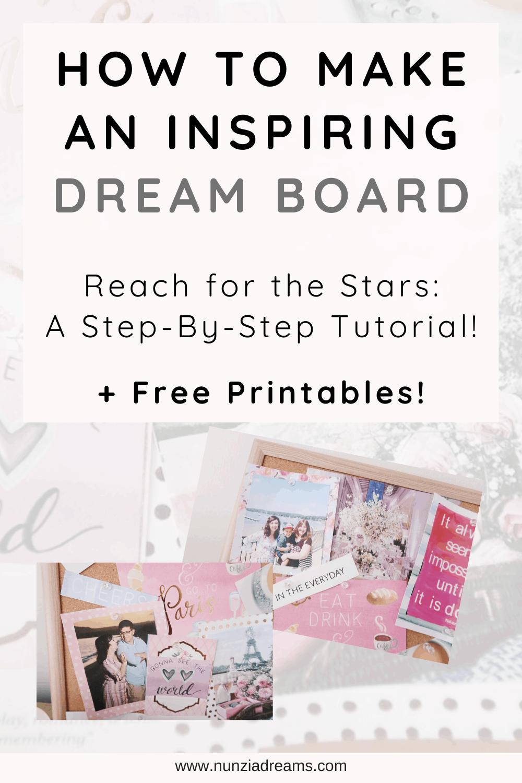 How to Make an Inspiring Dream Board Tutorials + Printables