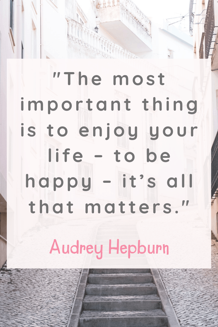 Audrey Hepburn Inspirational Quotes about Happiness