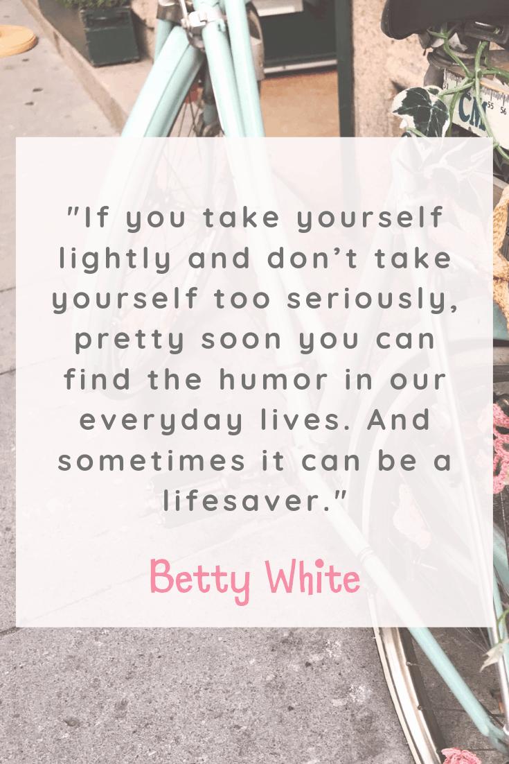 Betty White Quote
