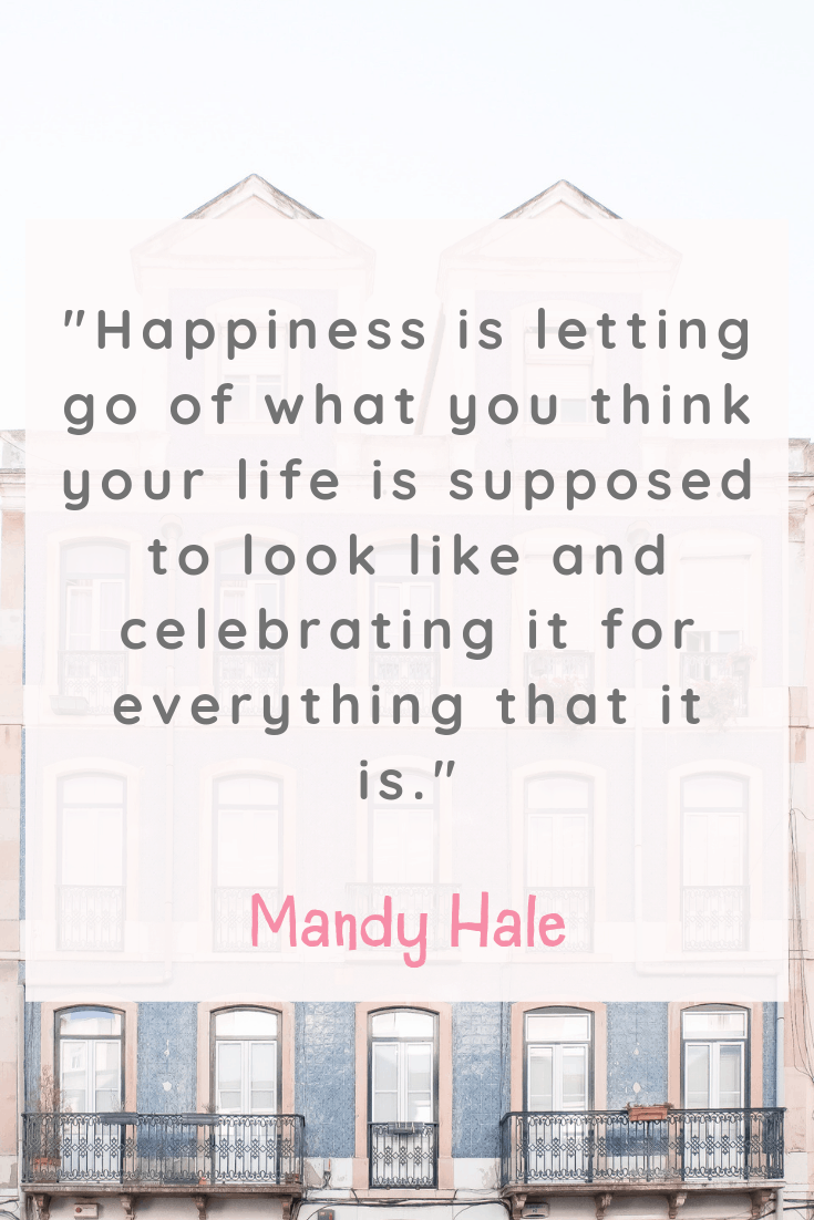 Mandy Hale Happiness Quote