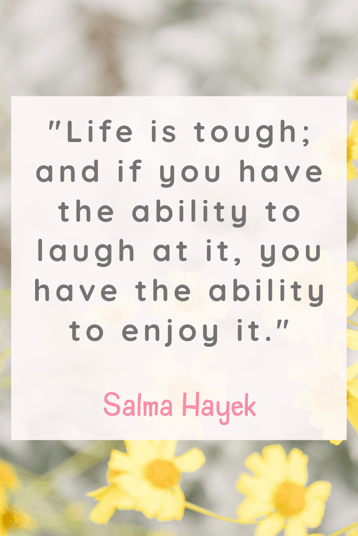 Salma Hayek Inspirational Quotes about Happiness