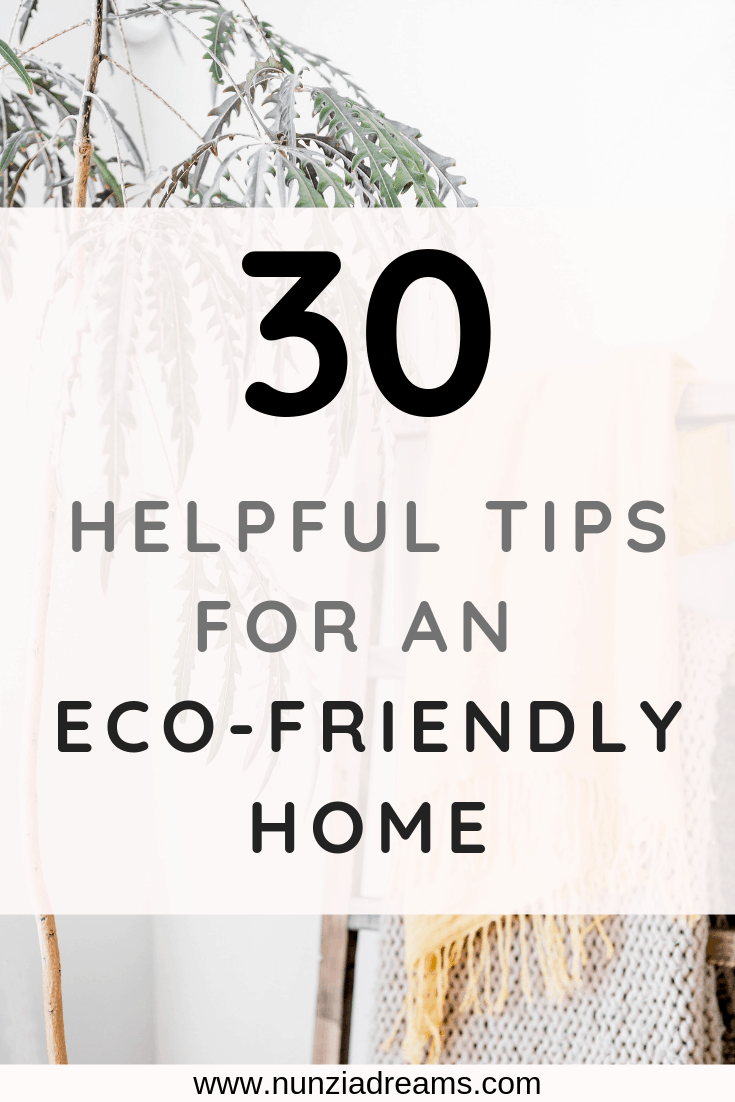 Pin -- 30 Tips for an Environmentally Friendly Home