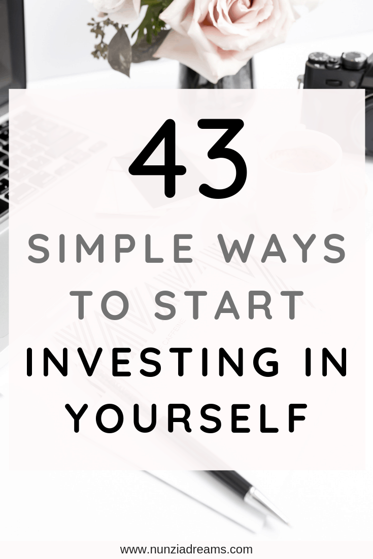 Pin -- 43 Simple Ways to Start Investing in Yourself