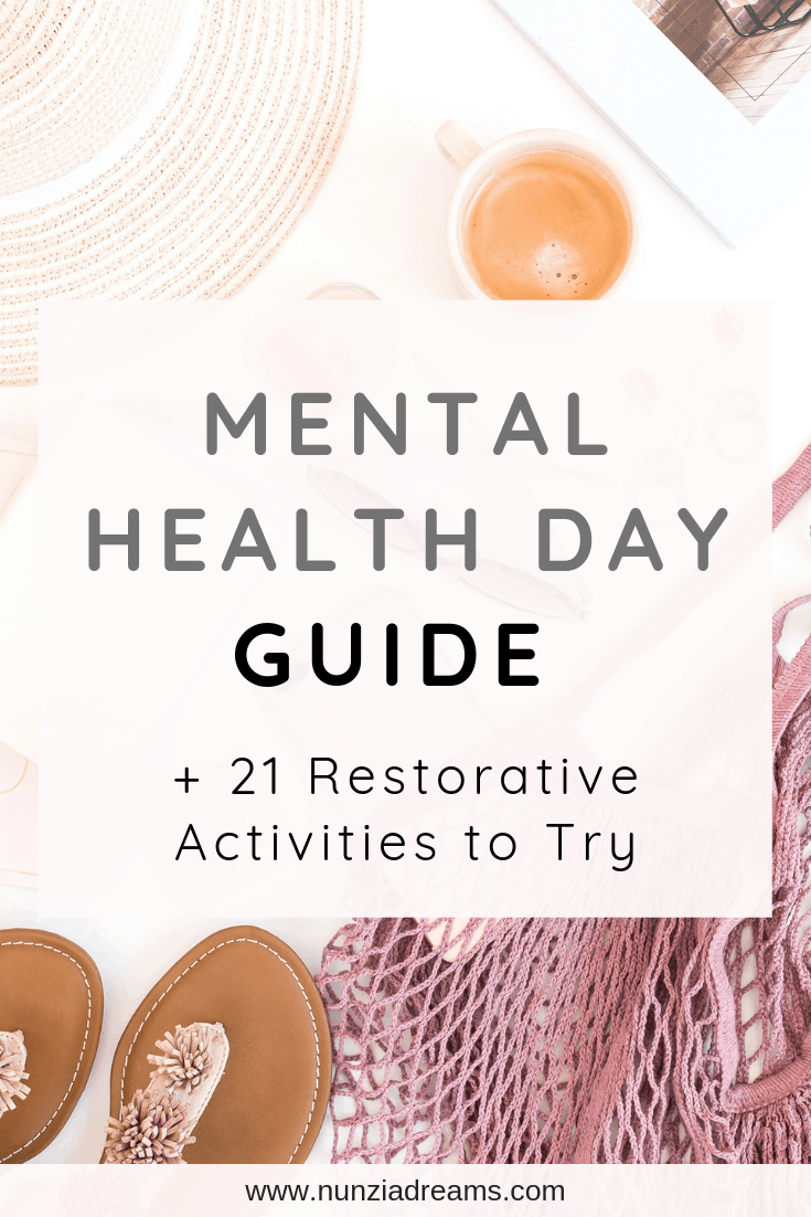 Pin -- Mental Health Day Guide + 21 Restorative Activities to Try