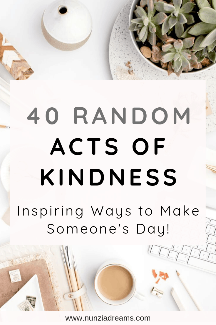 Pin -- 40 Random Acts of Kindness Ideas