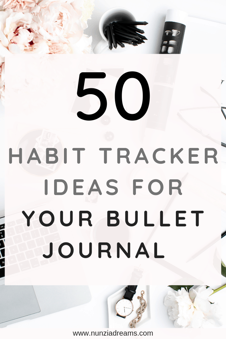 50 Bullet Journal Habit Tracker Ideas + Printables! NunziaDreams