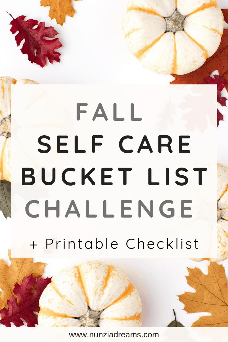 Fall Self Care Bucket List Challenge + Printable Checklist