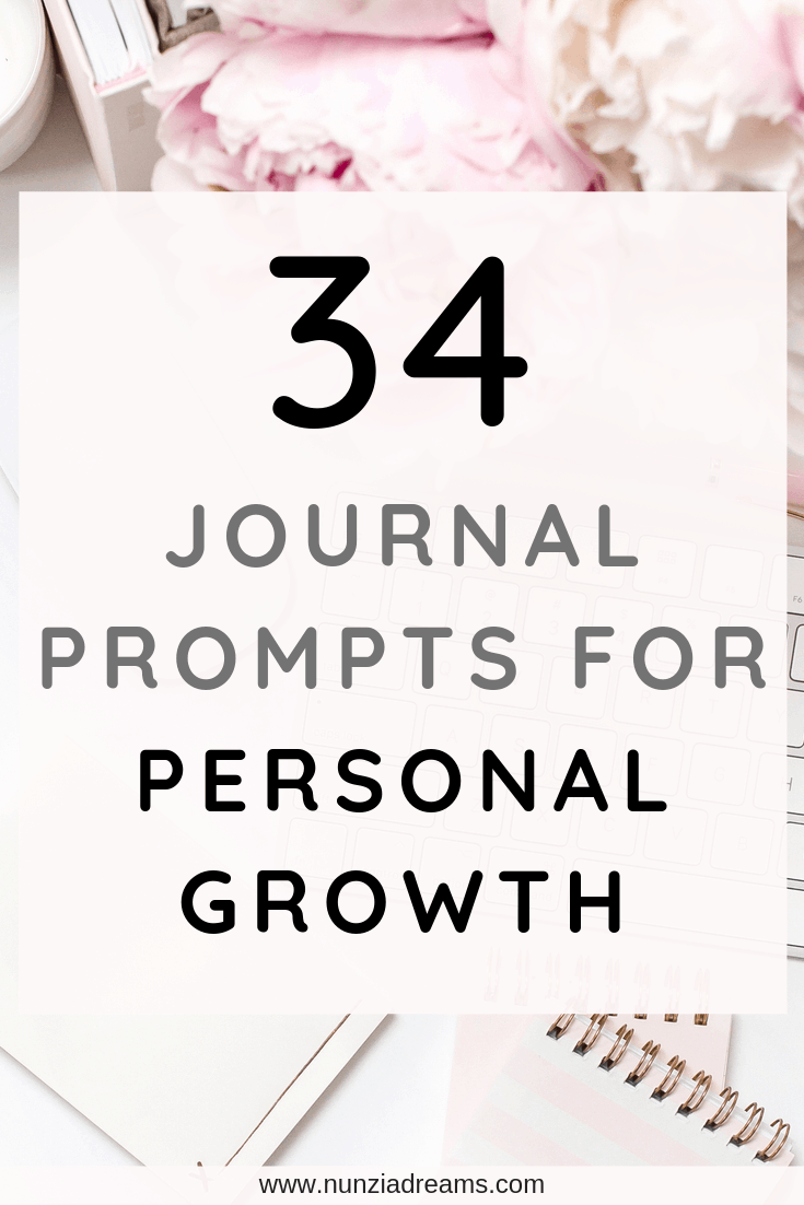 34 Journal Prompts for Personal Growth