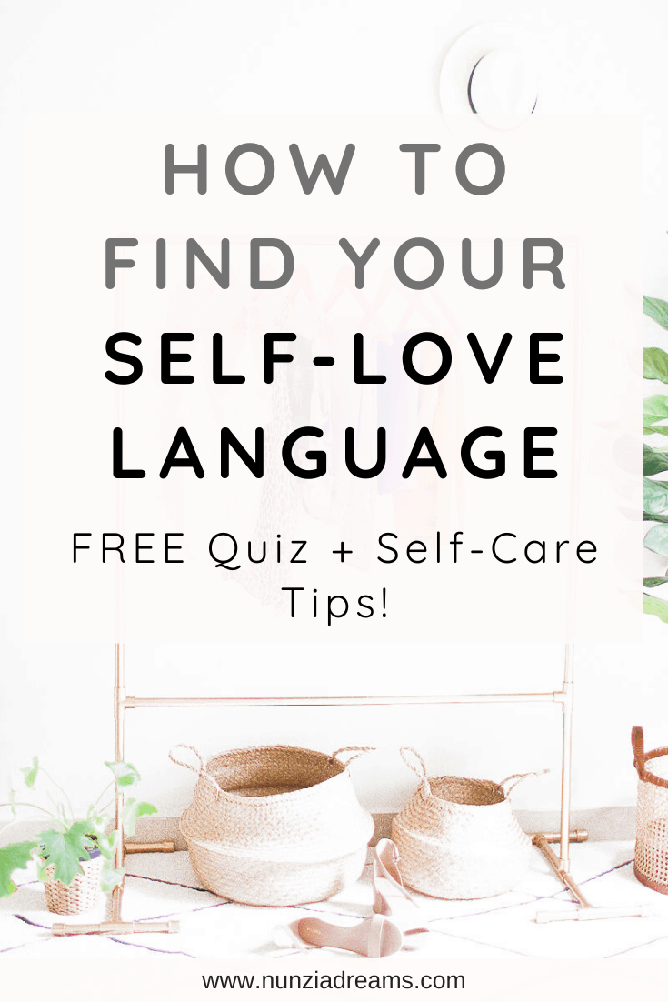 How to Find Your Self-Love Language + Free Quiz