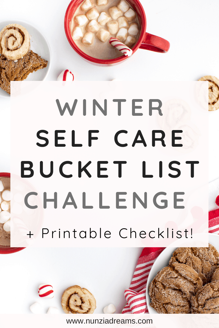 Winter Self Care Bucket List Challenge + Printable Checklist